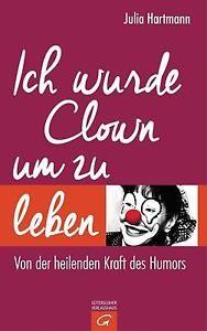 ich_wurde_clown_um_zu_leben_julia_hartmann-188x300